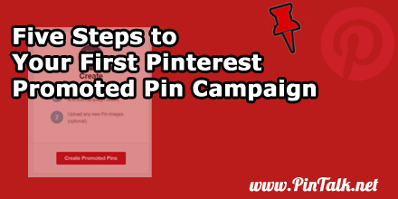 Five-Steps-First-Pinterest-Promoted-Pin-Campaign-400