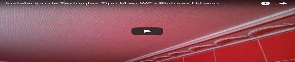 Instalacion de Texturglas M en Wc