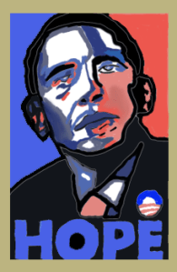 "Portrait of Obama in the style of the iconic ""Hope"" poster."