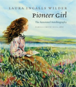 Laura Ingalls Wilder: Pioneer Girl cover
