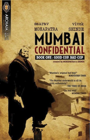 Pipedream Pull List: Mumbai Confidential - Book One: Good
