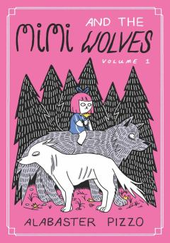 Review: Mimi and The Wolves Volume 1 (Avery Hill Publishing