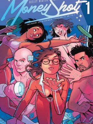 Review: Money Shot #1 (Vault Comics)