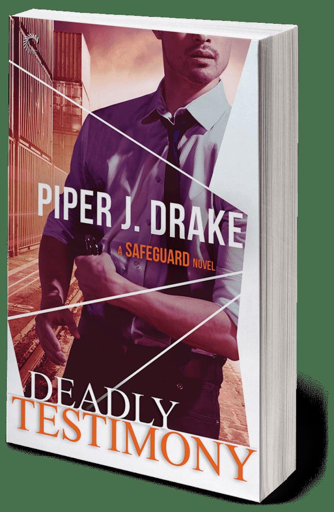 Deadly Testimony by Piper J. Drake