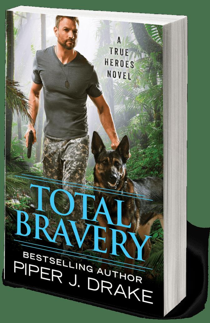 Total Bravery by Piper J. Drake