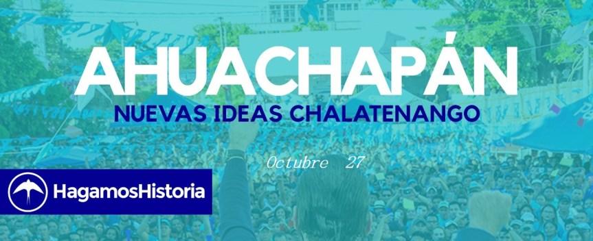 Caravana de Chalatenango a Ahuachapan, Nuevas Ideas Unidos! Horario de eventos: Octubre 27