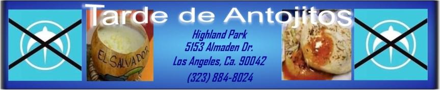Highland Park, CA. * Antojitos Salvadoreños para la proteccion del voto! – Nov. 3,2018  2:00 – 10:00 PM