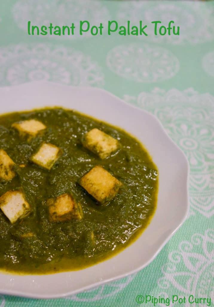 Vegan Palak Tofu Instant Pot