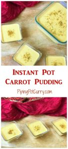 Carrot Pudding Instant Pot Pressure Cooker