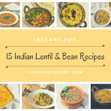15 Indian Lentil Bean Recipes Instant Pot Pressure Cooker