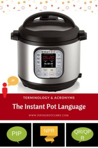 Instant Pot Language: Terminology & Acronymns