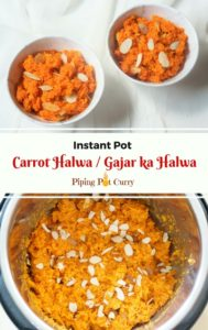 Carrot Halwa or Gajar ka halwa, is a delicious dessert made with grated carrots, milk, sugar, cardamom and almonds. This is a healthy and light dessert from North India, which we will make in the Instant Pot | #recipe #carrothalwa #carrotpudding #indiandesserts #healthy #easy #carrots #milk #cardamom #instantpot #gajarhalwa #carrotkheer #halwa #pudding #vegetarian #glutenfree | pipingpotcurry.com