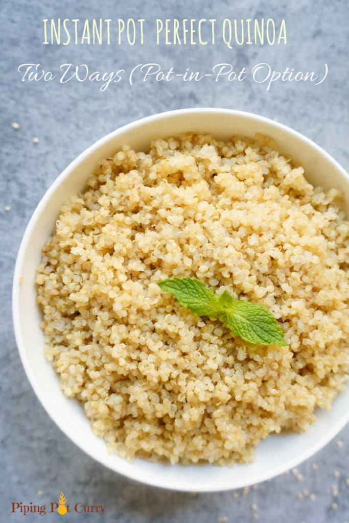 Perfectly cooked Quinoa in Pressure Cooker or Instant Pot. Two ways – In the main pot and pot-in-pot. Just add quinoa and water, set the timer and come back to perfectly cooked quinoa. This Instant Pot quinoa is now our go to method for cooking quinoa.