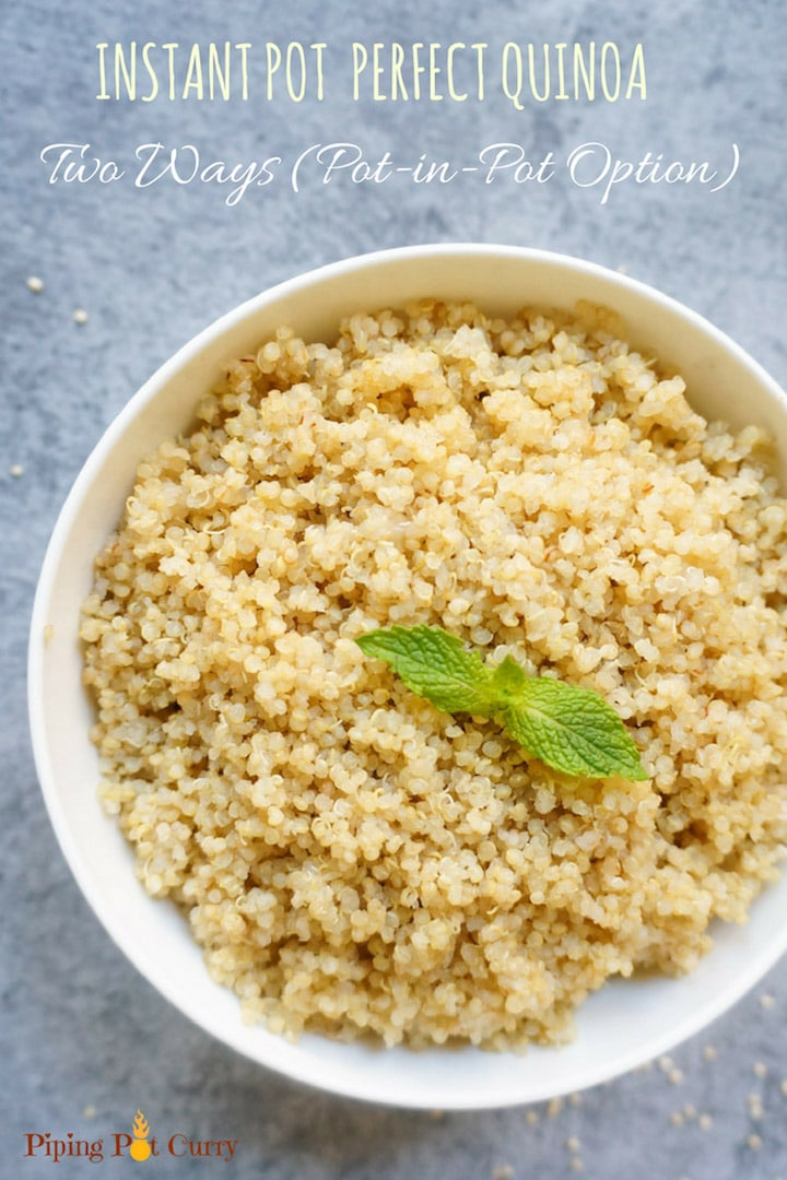 Perfectly cooked Quinoa Instant Pot or Pressure Cooker. Two ways – In the main pot and pot-in-pot. Just add quinoa and water, set the timer and come back to perfectly cooked quinoa. This Instant Pot quinoa is now our go to method for cooking quinoa.