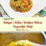 Bulgur Pulao. Broken Wheat Pilaf. Dalia Pulao