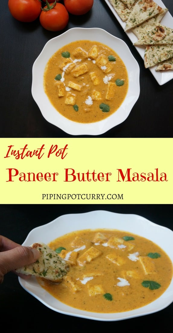 Paneer Butter Masala Instant Pot Pressure Cooker.