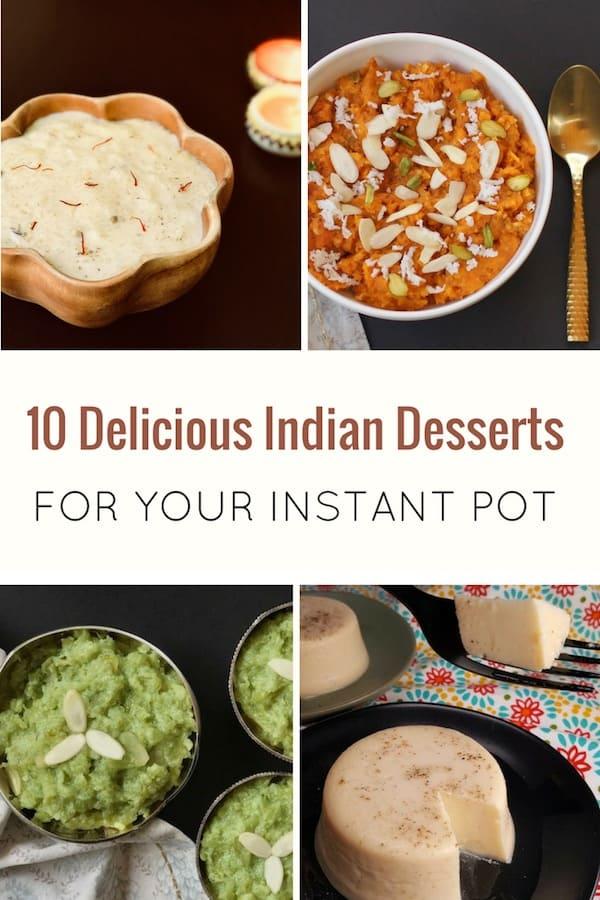 10 Indian Desserts Instant Pot.