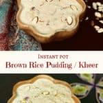 Brown Rice Kheer Instant Pot Pressure Cooker