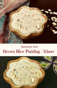 Brown Rice Kheer Instant Pot Pressure Cooker
