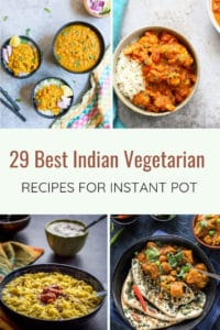 Best Instant Pot Indian Vegetarian Recipes Roundup