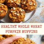 Healthy Whole Wheat Pumpkin Oatmeal Muffins, made with freshly milled whole wheat flour, rolled oats, pumpkin puree, yogurt along with chocolate chips, these are satisfying goodies that you can enjoy guilt free.