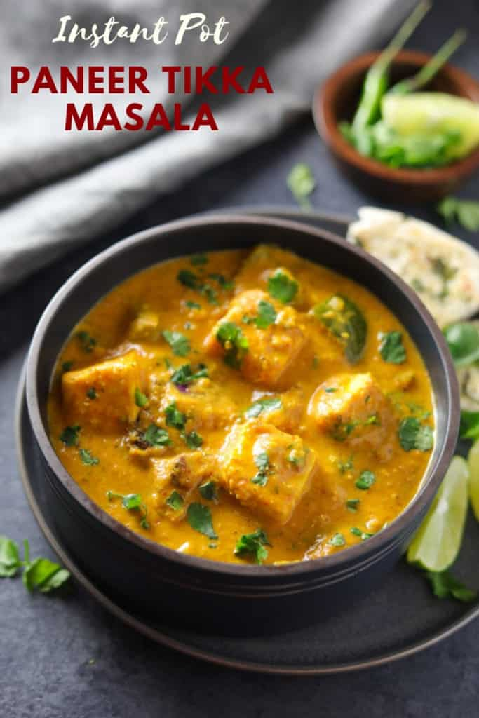 Paneer Tikka Masala is a flavorful and aromatic curry, made with marinated and grilled paneer cubes simmered in a rich onion tomato gravy along with warm spices. | #paneer #tikka #instantpot #pressurecooker #vegetarian #glutenfree #pipingpotcurry | pipingpotcurry.com