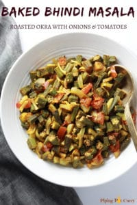 Baked Bhindi Masala or Roasted Okra with onions and tomatoes served in a bowl