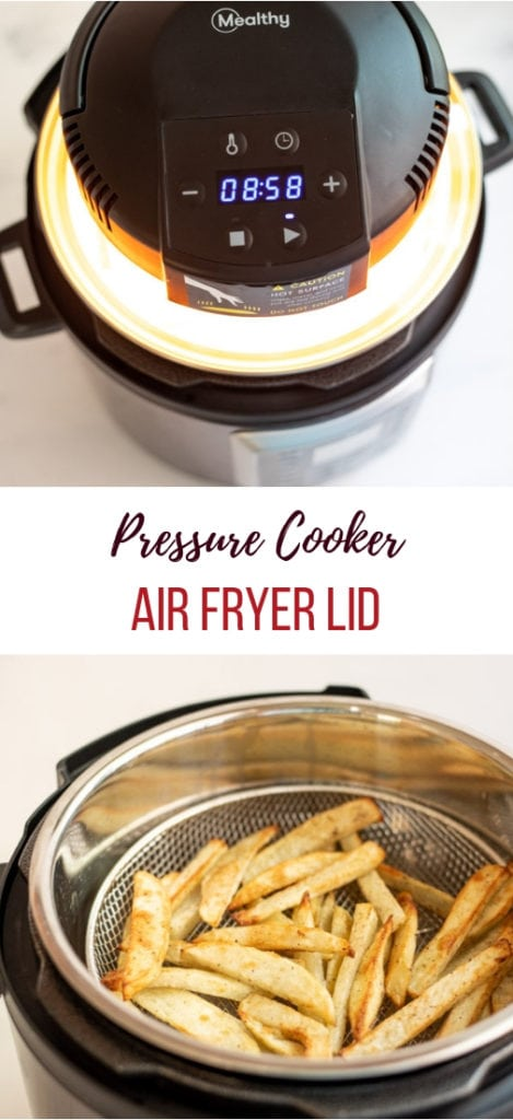 Air Fryer liid on a pressure cooker and French fries crisped in a mesh basket inside a pressure cooker