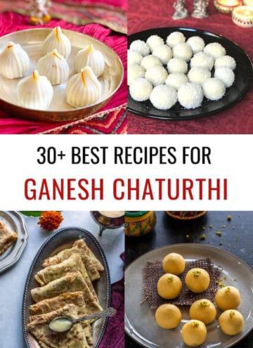 30+ Best Ganesh Chaturthi Recipes