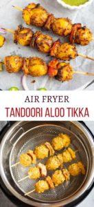Tandoori Aloo Tikka in the air fryer
