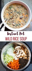 Instant Pot Wild Rice Soup in a white bowl and ingredients in the instant pot