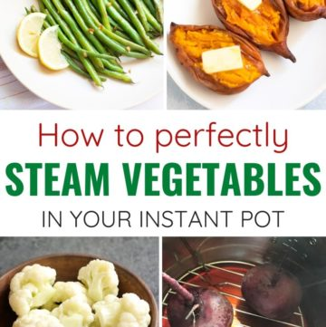 How to steam vegetables in your instant pot