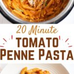 Instant pot penne in creamy tomato sauce