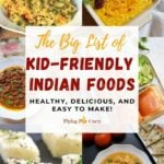 A collage of kid-friendly indian recipes