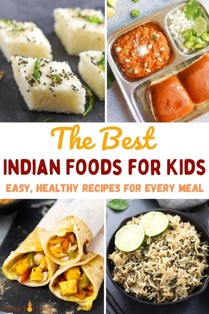 The best easy, healthy indian foods for kids