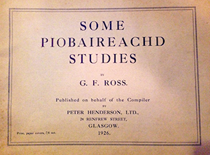 Some Piobaireachd Studies by GF Ross