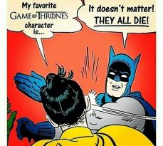 game of thrones meme batman robin slap
