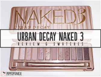 Review & Swatches: Urban Decay Naked 3 Palette