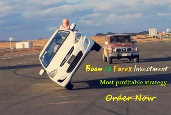 Boom 50 Forex investment,most profitable strategy