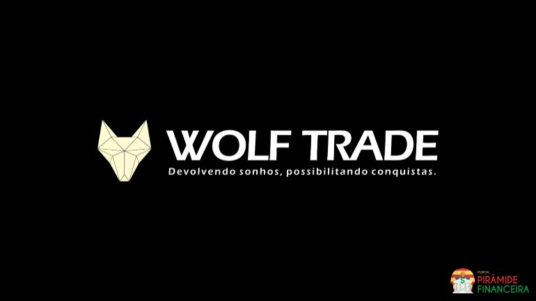 Wolf Trade Club Piramide? Fraude? Golpe? | Destaque