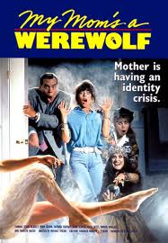 Poster for My Mom's a Werewolf
