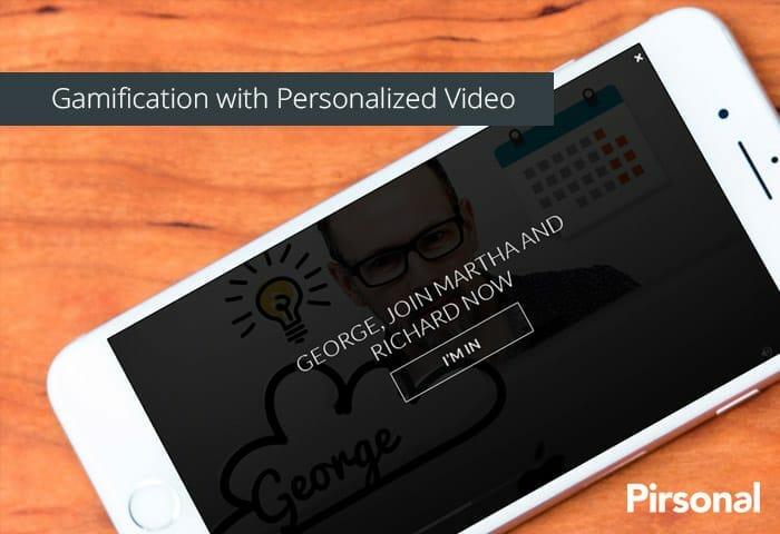 Gamificación con vídeo personalizado.