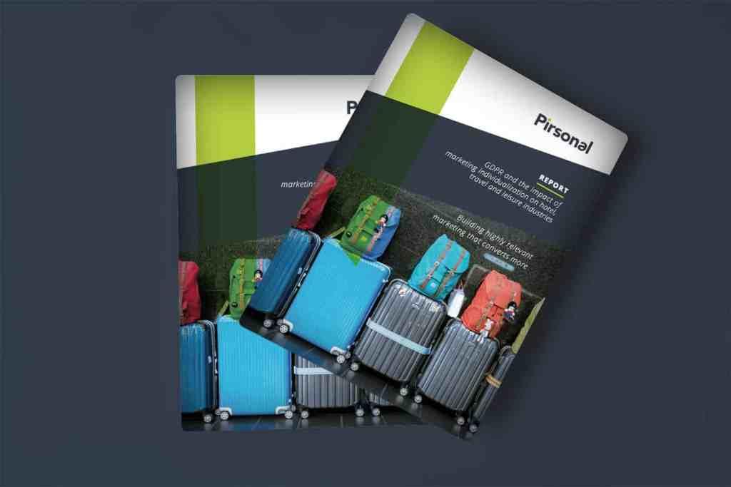 Cubierta del informe: Pirsonal - GDPR y el impacto de la individualización del marketing en las industrias de hoteles, viajes y ocio