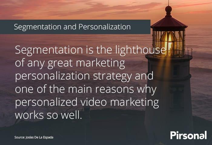 Segmentation and personalization