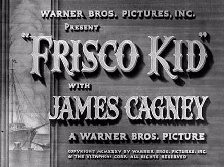 Pisco Punch en Hollywood – Frisco Kid (1935)