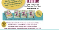 Goodbye Clutter: Clear Your Clutter The Fast & Easy Way