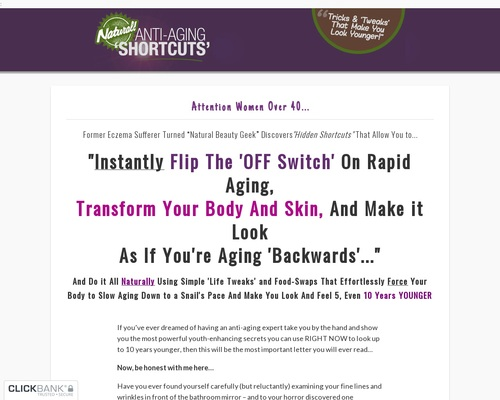 Natural Anti-aging Shortcuts – New High-converting Anti-aging Offer!
