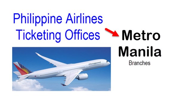 PAL Ticketing Offices and Branches in Metro Manila