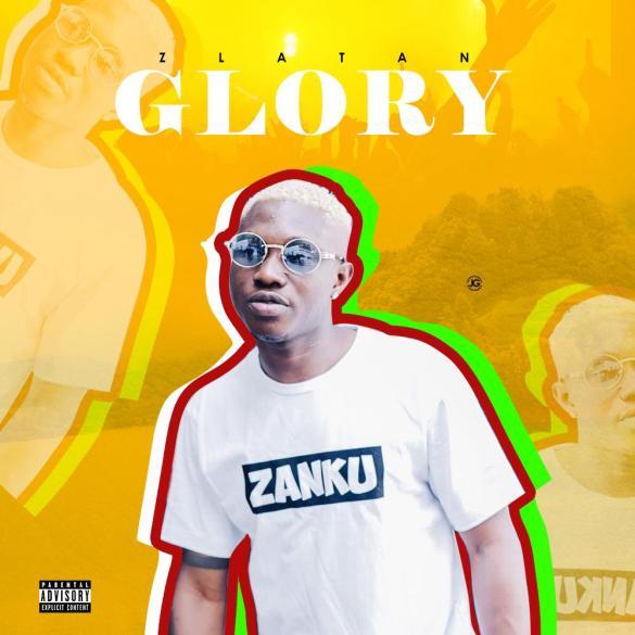 Zlatan Ibile - Glory