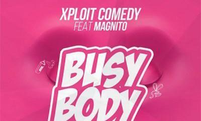 Xploit Comedy Busy Body
